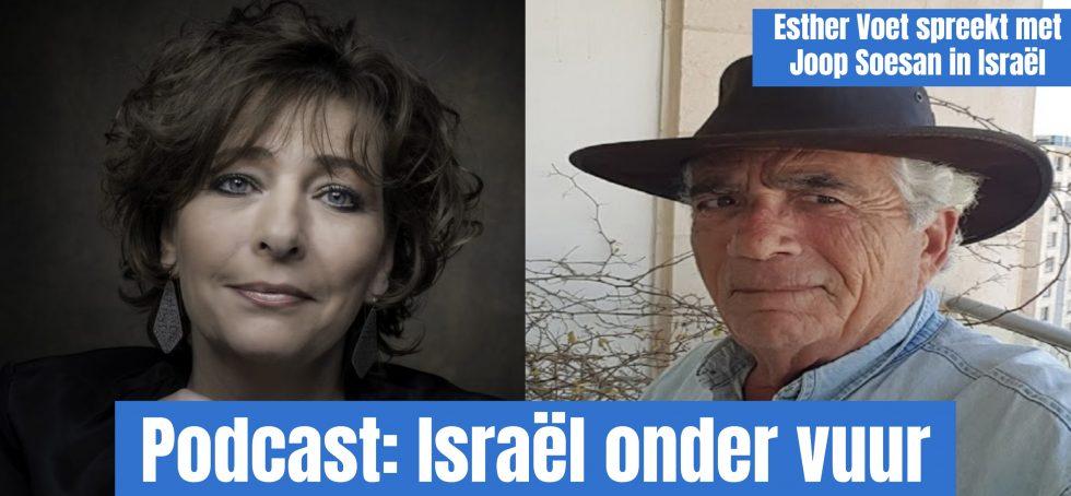 Podcast: Israël onder vuur deel 5